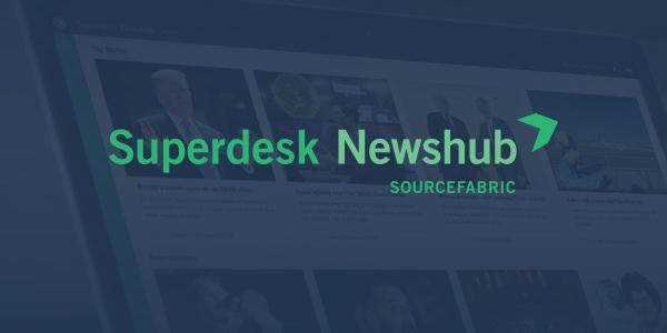 Superdesk Newshub
