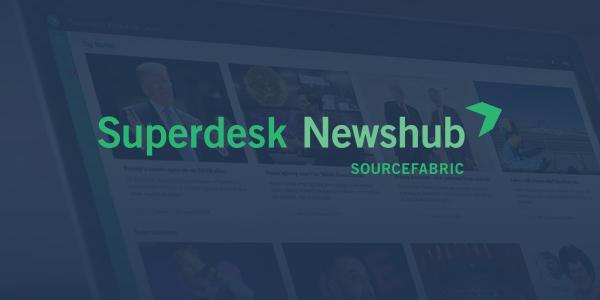Superdesk Newshub