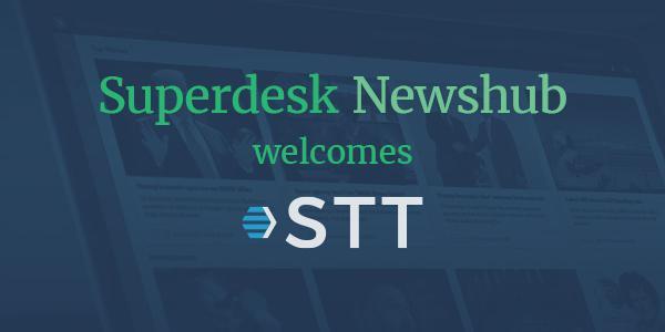 Superdesk Newshub welcomes STT
