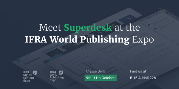 Meet Superdesk at the DCX Digital Content Expo in Berlin