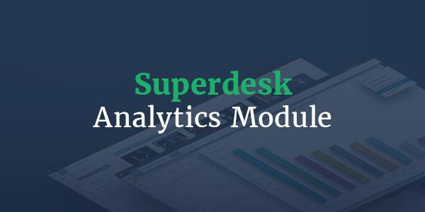 Superdesk Analytics Module