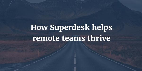 At home with Superdesk