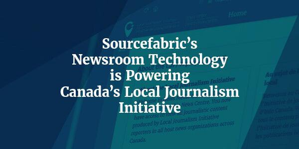 Open-source tools Superdesk and Newshub helping to revive Canada's news deserts.