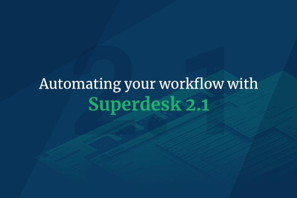 Keep innovating with Superdesk