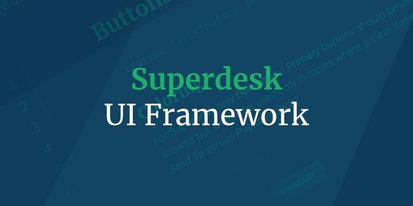 Superdesk UI Framework